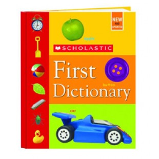 SCHOLASTIC FIRST DICTIONARY-REVISED