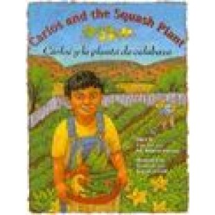 CARLOS AND THE SQUASH PLANT (LIBRO BILINGUE)