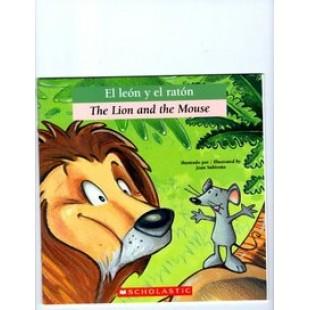 EL LEON Y EL RATÓN / THE LION AND THE MOUSE (LIBRO BILINGÜE)
