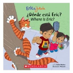 ERIC AND JULIETA: DONDE ESTA ERIC? / WHERE IS ERIC?