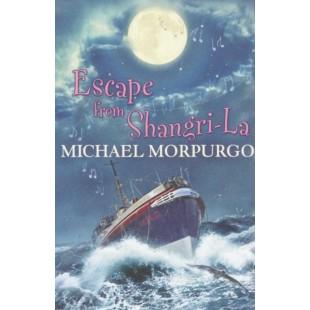 MICHAEL MORPURGO, ESCAPE FROM SHANGRI-LA