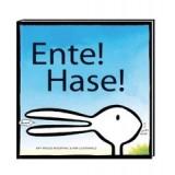 ENTE ! HASE !