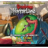 HORRORLAND 7 - MY FRIENDS CALL ME MONSTER