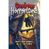 HORRORLAND 6 - WHO´S YOUR MUMMY ?