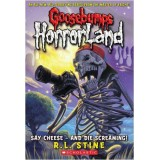 HORRORLAND 8 - SAY CHEESE AND DIE SCREAMING !