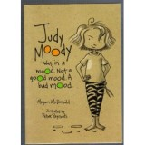 JUDY MOODY WAS IN A MOOD.NOT A GOOD MOOD