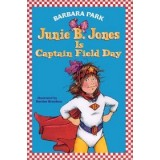 JUNIE B.JONES IS CAPTAIN FIELD DAY