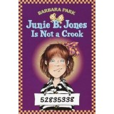 JUNIE B.JONES IS NOT A CROOK