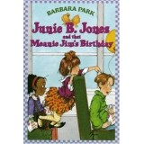 JUNIE B.JONES AND A MELANIE JIM´S BIRT