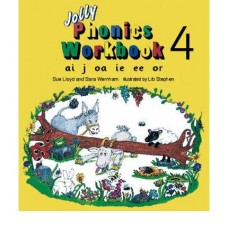 JOLLY PHONICS 4 WORKBOOK ai, j, oa, ie, ee, or