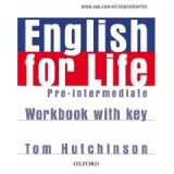 ENGLISH FOR LIFE PRE- INTERMEDIATE  WORKBOOK