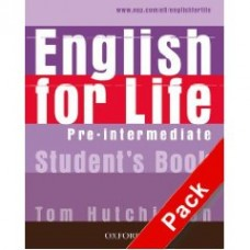 ENGLISH FOR LIFE PRE- INTERMEDIATE STUDENTSBOOK PACK