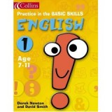 ENGLISH (PRACTICE IN THE BASIC SKILLS) 1 AGE 7-11