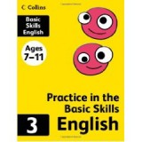 ENGLISH (PRACTICE IN THE BASIC SKILLS) 3 AGE 7-11