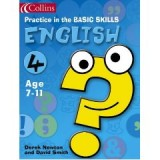 ENGLISH (PRACTICE IN THE BASIC SKILLS) 4 AGE 7-11