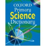 OXFORD PRIMARY SCIENEC DICTIONARY