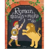 ROMAN THINKS TO MAKE AND DO