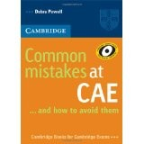 CAMBRIDGE COMMON MISTAKES AT CAE AND HOW TO AVOID THEM