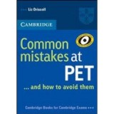 CAMBRIDGE COMMON MISTAKES AT PET ....AND HOW TO AVOID THEM