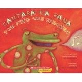 CANTABA LA RANA/THE FROG WAS SINGING