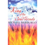 MICHAEL MORPURGO, KING OF THE CLOUD FORES