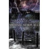 MICHAEL MORPURGO, LONG WAY HOME