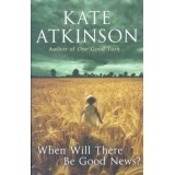 WHEN WILL THERE BE GOOD NEWS -READING BOOK