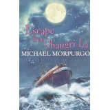 MICHAEL MORPURGO, ESCAPE FROM SHANGRI-LA