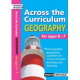 ACROSS  THE CURRICULUM GEOGRAPHY AGE 6-7