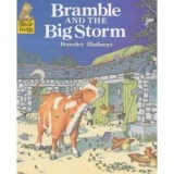 BRAMBLE AND THE STORM