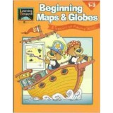 BEGINNING MAPS AND GLOBES